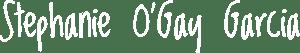 Stephanie O'Gay Garcia - White Logo